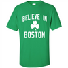 Image of Believe In Boston Celtics Shirt