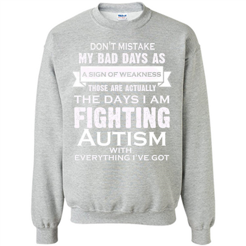 Cover your body with amazing Im Fighting Autism.its Not A Sign Of Weakness