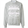 Image of Cover your body with amazing Im Fighting Autism.its Not A Sign Of Weakness