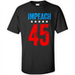 1992tee Impeach 45 T-Shirt  Merch Tee - T-Shirt