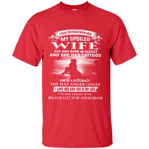 3 Thing You Should Know About My Spoiled Wife August Walmart Tee