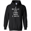 Image of And I vote Melania don't care I really do care Shirt