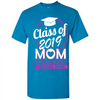 Image of Class Of 2019 Mom Some People Wait Their Entire Lives To Meet Their Inspiration I Raised Mine Walmart Tee