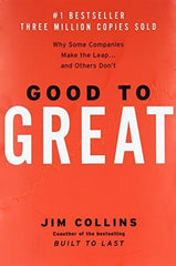 Good to Great: Why Some Companies Make the Leap... and Others Don't (Jim Collins)