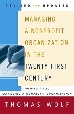 Managing a Nonprofit Organizations (Thomas Wolf)
