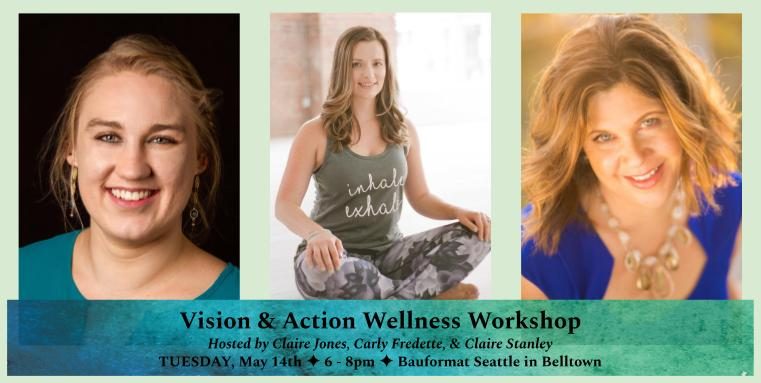 Vision & Action Wellness Workshop | Clarifications Coaching LLC
