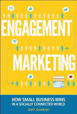 Engagement Marketing | Gail F. Goodman | Reading List | Clarifications Coaching LLC