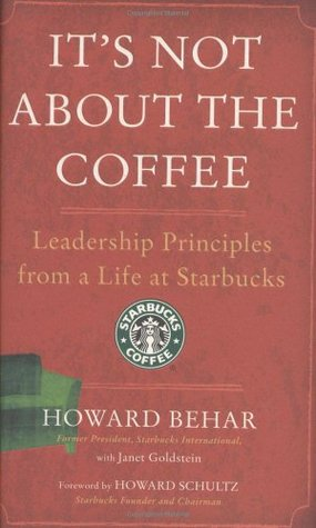 It's Not About the Coffee | Howard Behar | Reading List | Clarifications Coaching