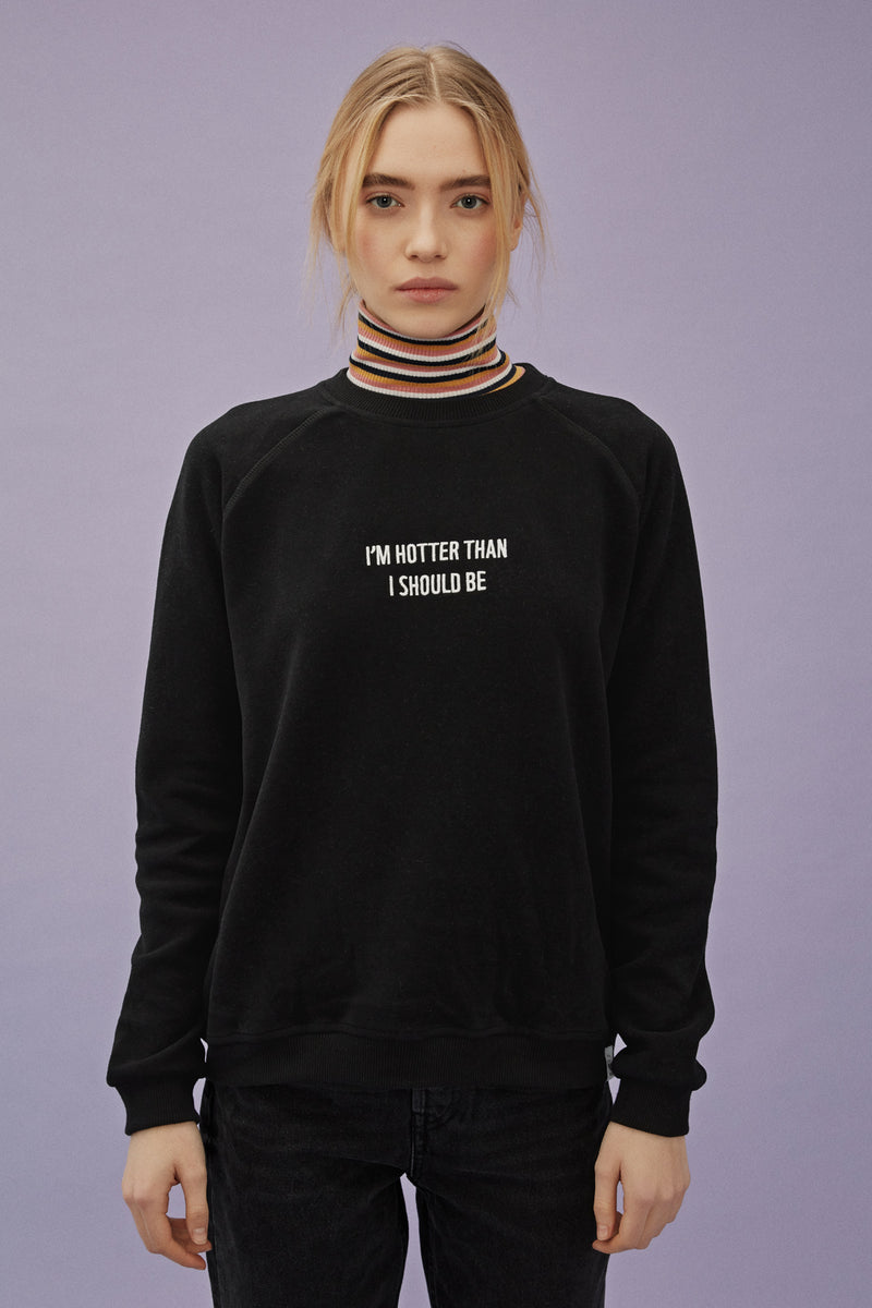 Hotter Sweatshirt