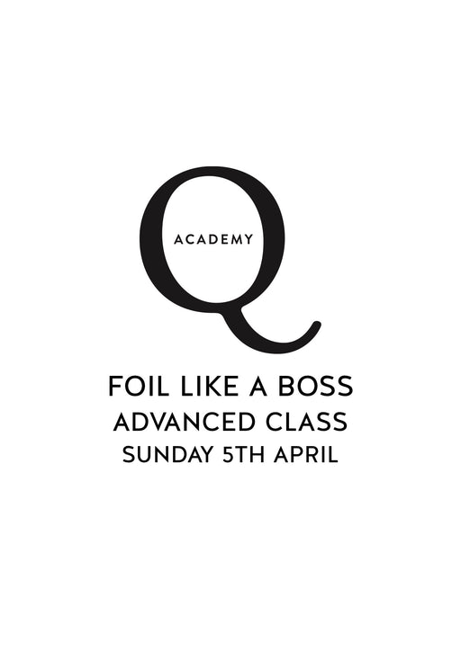 Foil Like A Boss ADVANCED: Sydney Sunday 5th April