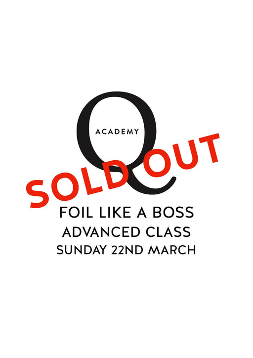 Foil Like A Boss ADVANCED: Sydney Sunday 22nd March