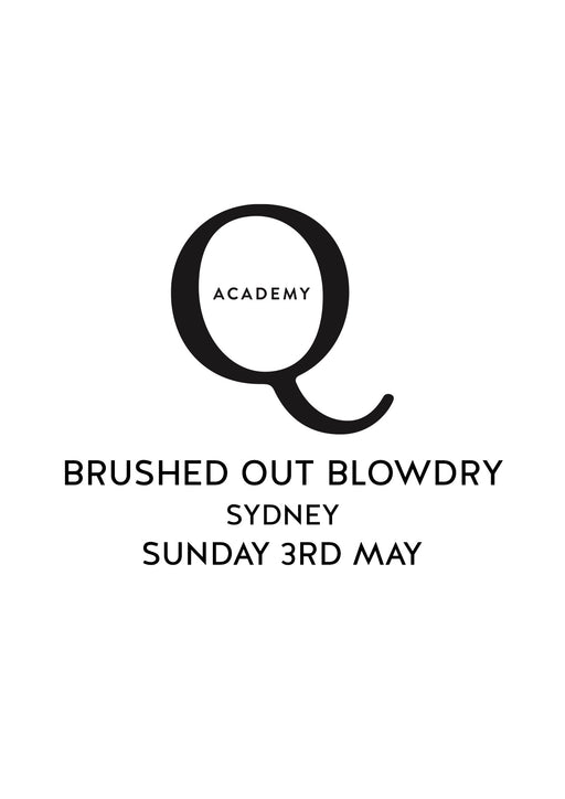 THE BRUSHED OUT BLOW DRY: SUNDAY 3RD MAY