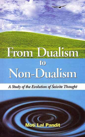 From Dualism to Non-Dualism
