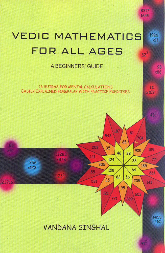 Vedic Mathematics for All Ages