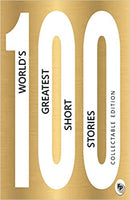 100 Worlds Greatest Short Stories