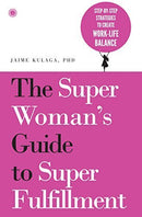 The SuperWoman's Guide to Super Fulfillment