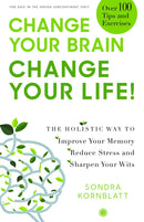 Change Your Brain, Change Your Life!