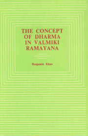 The Concept of Dharma in Valmiki Ramayana