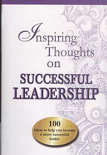 Inspiring Thoughts on Successful Leadership