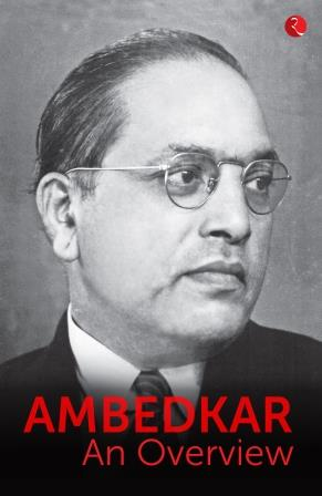 Ambedkar: An Overview