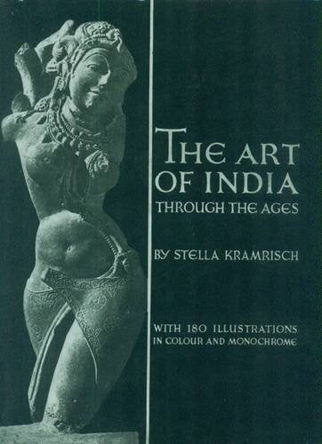 The Art of India through the Ages