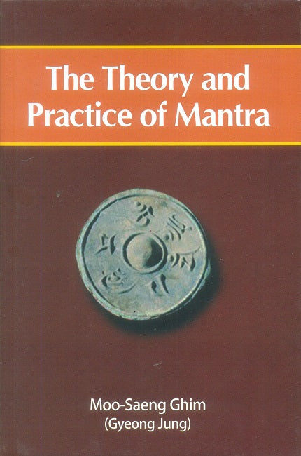 The Theory and Practice of Mantra