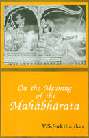 On the Meaning of the Mahabharata