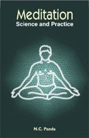 Meditation - Science and Practice [Paperback] N.C. Panda