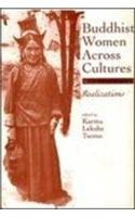 Buddhist Women Across Cultures Realisation Kramaleksh, E.T.