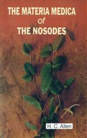 The Materia Medica of the Nosodes [Jan 01, 2009] Allne, H. C. [Hardcover]