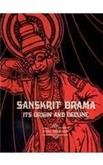 Sanskrit Drama: Its Origin and Decline Sekhar, Indu