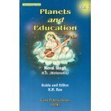 Planets and Education Volume 1 [Paperback] Naval Singh and K.N. Rao