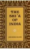 The Shia Of India [Hardcover] John Norman Hollister