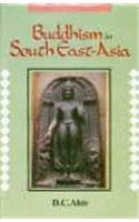 Buddhism in South-East Asia: A cultural survey (Bibliothcea [i.e. Bibliotheca] Indo-Buddhica series) D.C. Ahir