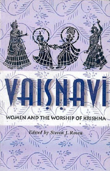 Vaisnavi: Women and the Worship of Krishna