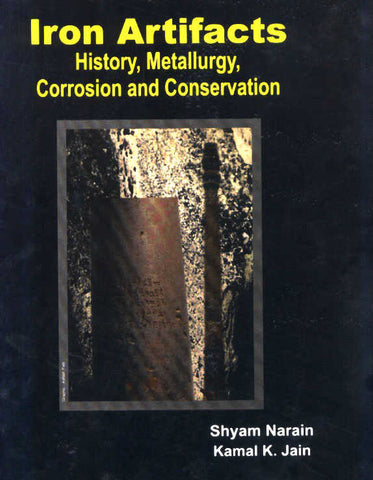 Iron Artifacts History, Metallurgy,Corrosion and Conservation