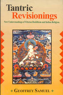 Tantric Revisionings by Geoffrey Samuel