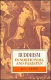 Buddhism in north India and Pakistan (Bibliotheca Indo-Buddhica series) Ahir, D. C