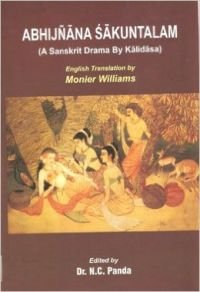 Abhijnana Sakuntalam (A Sanskrit Drama by Kalidasa) English Translation by Monier Williams (Hardcover) [Hardcover] Dr. N.C. Panda