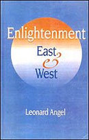 Enlightenment ; East and West [Hardcover] /Leonard Angel,
