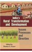 India's Rural Transformation and Development [Hardcover] Thomas G. Fraser