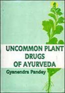 Uncommon plant drugs of Ayurveda (Indian medical science series) Pandey, Gyanendra