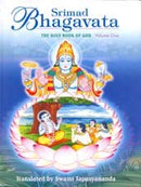 Srimad Bhagavata/The Holy Book of God Translated By Swami Tapasyananda