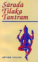 Sarada-Tilaka Tantram (Text with Introduction) [Paperback] Avalon, Arthur