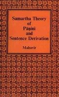 Samartha Theory of Panini and Sentence Derivation [Hardcover] Dr. Mahavir