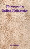 Reunderstanding Indian Philosophy; Some Glimpses [Hardcover] S.S. Barlingay