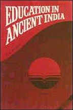 Education in Ancient India (Sri Garib Dass Oriental Series) [Hardcover] Rakhe, S. M.