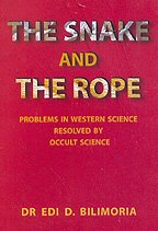 The Snake and The Rope - Problems in Western Science [Paperback] Edi D Bilimoria