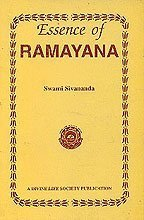 Essence of Ramayana by Swami Sivananda (2008-12-01) [Paperback]