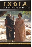 India  A Culture Decline or Revival? [Hardcover] Bharat Gupt